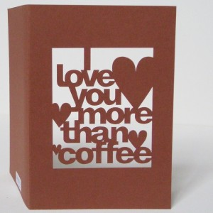 I love you more than coffee card by Storeyshop
